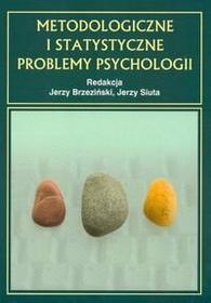 Jerzy Brzeziński, Jerzy Siuta Metodologiczne i statystyczne problemy psychologii
