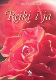 Rusakowa Elena Reiki i ja