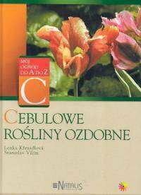 Lenka Kresadlova, Stanislav Vilim Cebulowe rośliny ozdobne
