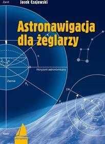 Jacek Czajewski Astronawigacja dla żeglarzy