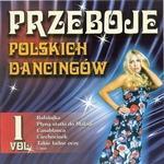 Przeboje Polskich Dancingów vol. 1