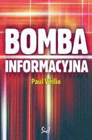 Paul Virilio Bomba informacyjna