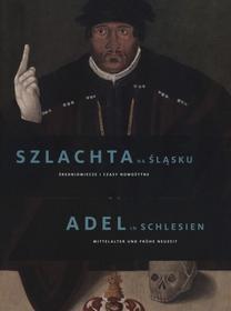 9783954980963 Szlachta na Śląsku. Średniowiecze i czasy nowożytne