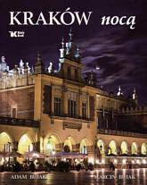 Bujak Adam, Bujak Marcin Kraków nocą