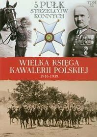 5 Pułk Strzelców Konnych.
