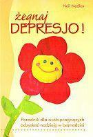 Neil Nedley Żegnaj depresjo!