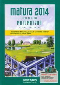 Matura 2014. Matematyka zak. podst. Krok po kroku