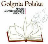 Golgota Polska - Artyści Janowi Pawłowi II w hołdzie