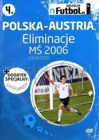 Polska-Austria: Eliminacje MŚ 2006 (Futbol.pl) DVD