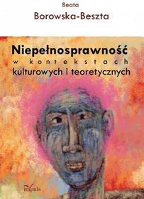 ... teoretycznych · Beata Borowska-Beszta Niepełnosprawność w kontekstach kulturowych i teoretycznych - eb94f6e35ff9cbd69be350307a8f587b