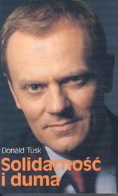 Tusk Donald Solidarność i duma