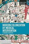 Nicole Trujillo-Pagan Modern Colonization by Medical Intervention: U.S. Medicine in Puerto Rico