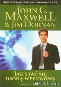 John C. Maxwell Jak stać się osobą wpływową