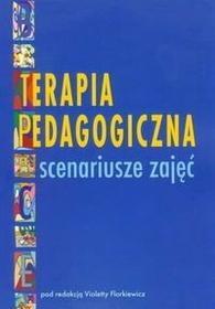 Terapia pedagogiczna Scenariusze zajęć