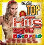 Top Hits Disco Polo 2015 vol. 10 (2CD)