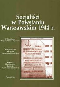 Socjaliści w Powstaniu Warszawskim 1944 r