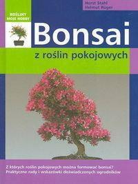 Horst Stahl, Helmut Ruger Bonsai z roślin pokojowych