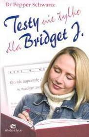 Schwartz Pepper Testy nie tylko dla Bridget J.