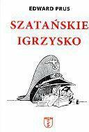 Prus Edward Szataskie igrzysko