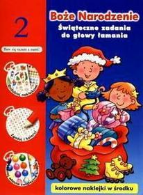 praca zbiorowa Boże Narodzenie. Świąteczne zadania do głowy łamania t. 2