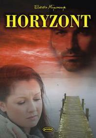 Młynarczyk Elżbieta Horyzont - Zapowiedz, wysyłamy od:  2011-01-12 - SKORZYSTAJ Z DOSTAWY GRATIS!