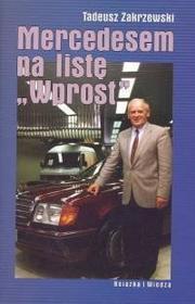 Tadeusz Zakrzewski Mercedesem na listę Wprost