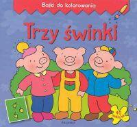 Bogusław Michalec  Trzy świnki - Bajki do kolorowania
