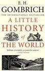 E. Gombrich Little History of the World