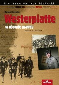 Mariusz Borowiak Westerplatte w obronie prawdy