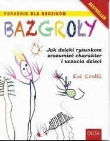 Evi Crotti Bazgroły. Jak dzięki rysunkom zrozumieć ...