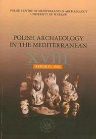 Polish Archaeology in the Mediterranean XVIII