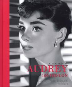 Ellen Fontana Audrey. 100 odsłon