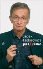 Jacek Fedorowicz PasTVisko