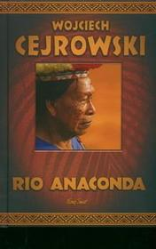 Cejrowski Wojciech Rio Anakonda