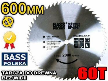 Bass Polska PIŁA TARCZA tarcza do drewna BEZ WIDII 600x32 60T
