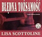 Scottoline Lisa Błędna tożsamość (Płyta CD)