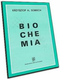 Krzysztof A. Sobiech Biochemia