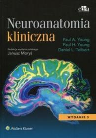 Joung Paul A., Young Paul H., Tolbert Daniel L. Neuroanatomia kliniczna