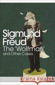 Sigmund Freud WOLFMAN AND OTHER CASES