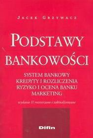 Grzywacz Jacek Podstawy bankowości