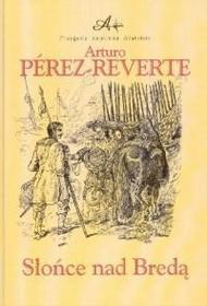 Arturo Perez-Reverte  Słońce nad Bredą