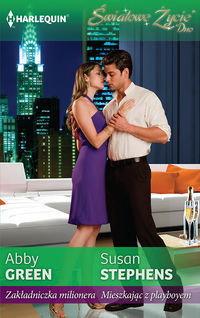 Green Abby, Stephens Susan Zakładniczka milionera / Mieszkając z playboyem