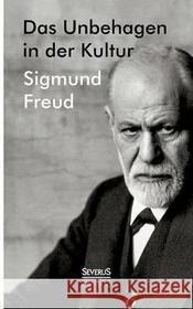 Sigmund Freud Das Unbehagen in Der Kultur