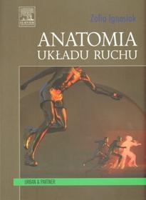 Zofia Ignasiak Anatomia układu ruchu