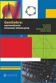 GeoGebra: wprowadzanie innowacji edukacyjnej
