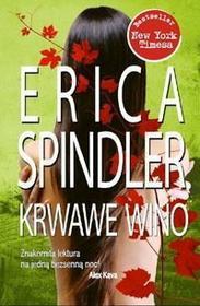 Spindler Erica Krwawe wino - Zapowiedz, wysyłamy od:  2011-05-18 - SKORZYSTAJ Z DOSTAWY GRATIS!