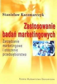 Kaczmarczyk Stanisław Zastosowania badań marketingowych