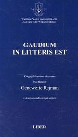Gardolicki Lech, Królikowski Michał, Walczak-Żochowska Anna Gaudium in Litteris Est