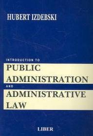Izdebski Hubert Introduction to public administration 1and administrative LAW