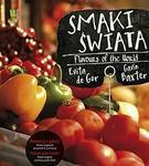 Targi świata Podróżuj i gotuj! Polsko-angielski przewodnik kulinarny / Markets of the World. Travel
